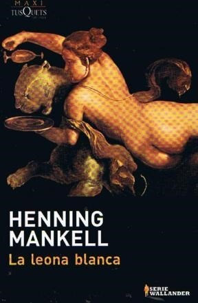 henning mankell la leona blanca