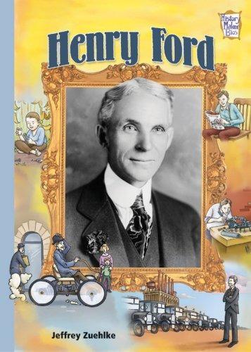 henry ford (biografías de history maker)
