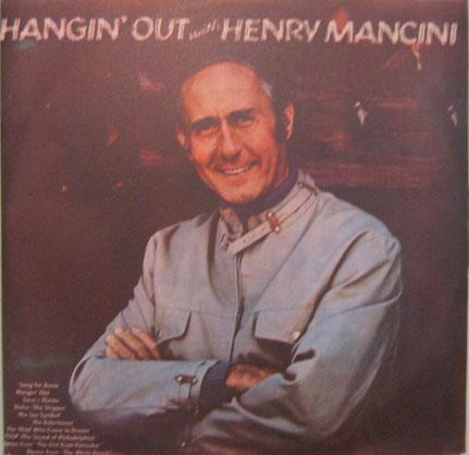 henry mancini e sua orquestra-hangin' out with henry mancini