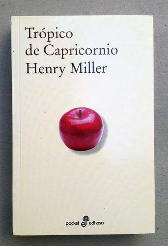 henry miller. trópico de capricornio