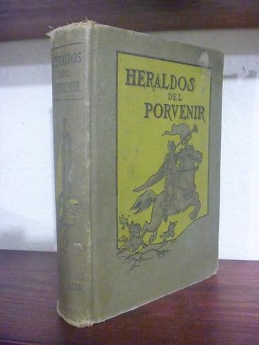 heraldos del porvenir. asa oscar tait. 1919.