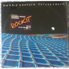 Herbie Hancock, Future Shock *nuevo 1983*
