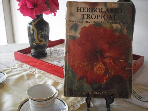 herbolario tropical.  libro