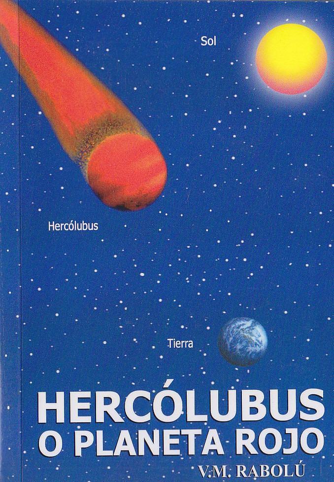• La Humanidad llegó a la PERVERSIDAD MÁS GRANDE... Hercolubus-o-el-planeta-rojo-v-m-rabolu-D_NQ_NP_18827-MLA20162251414_092014-F