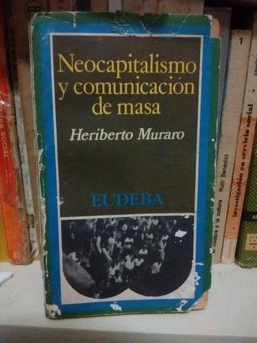 heriberto muraro - neocapitalismo y comunicación de masa
