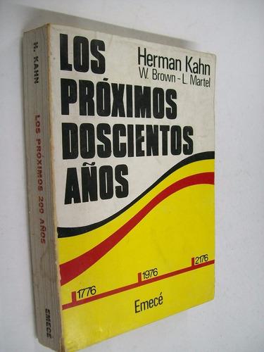 herman kahn los proximos doscientos años - economia