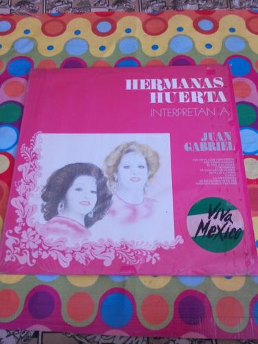 hermanas huerta lp interpretan a juan gabriel 1989
