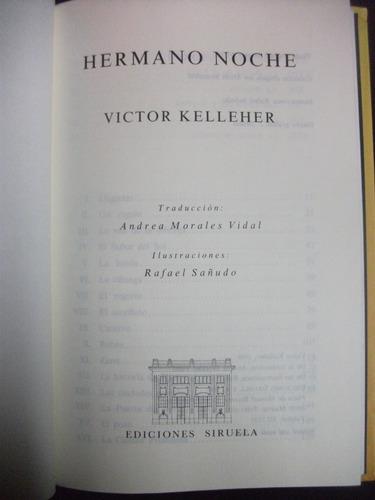 hermano noche / victor kelleher, editorial siruela