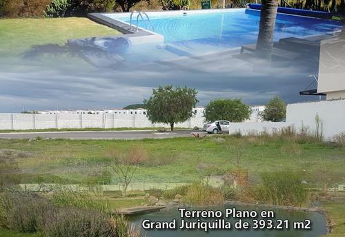 hermoso terreno plano de 393.21 m2 en grand juriquilla, alberca, privada, único