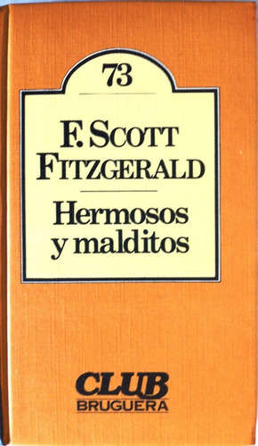 hermosos y malditos f. scott fitzgerald