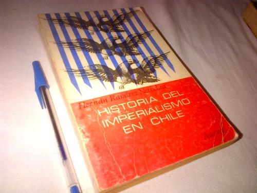 hernan ramirez necochea. historia del imperialismo en chile