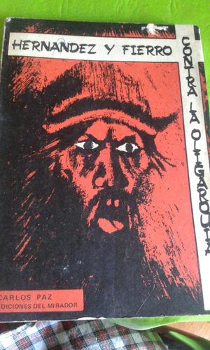 hernandez y fierro contra la oligarquía. carlos paz.