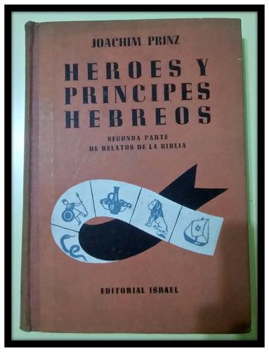 héroes y príncipes hebreos  joachim prinz
