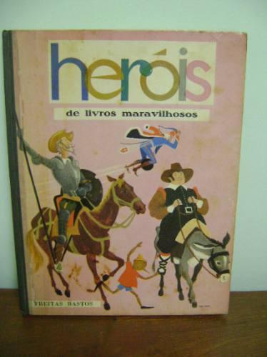 heróis livros maravilhosos freitas bastos ulisses davi alice
