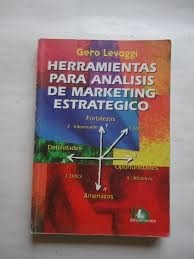 herramientas para analisis de marketing estrategico levaggi