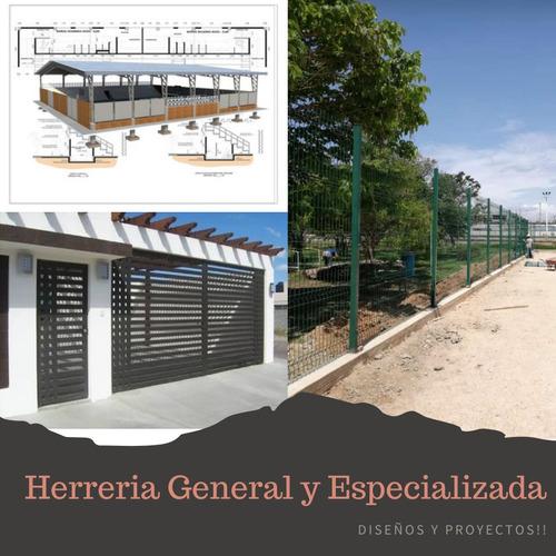 herreria general y especializada. diseños y proyectos