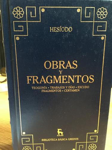 hesiodo obras y fragmentos - gredos biblioteca clásica