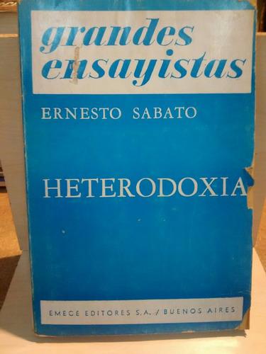 heterodoxia - ernesto sabato - grandes ensayistas - emecé