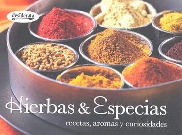 hierbas y especias. recetas, aromas y curiosidades