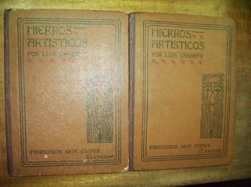 hierros artisticos - luis labarta (2 tomos)