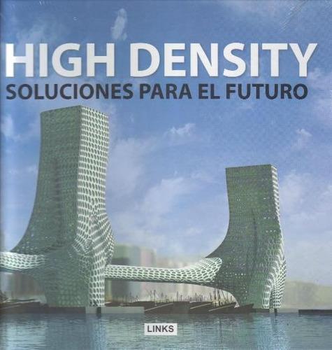 high density. soluciones para el futuro