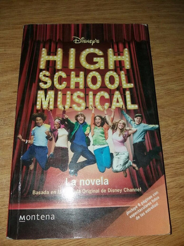high school musical - la novelahigh school musical es una pe
