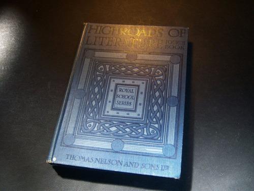 highroads of literature fourth book 4. royal school . aab