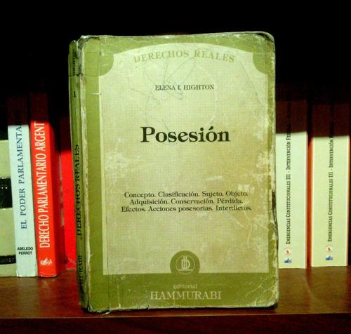 highton, posesión, derechos reales.