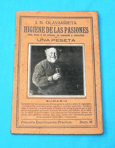 higiene de las pasiones j. b. olavarrieta vicios y viciosos
