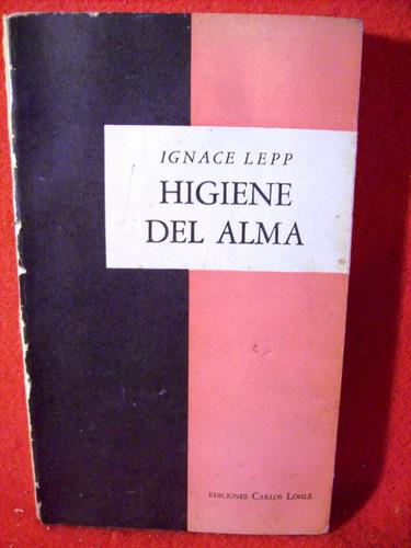 higiene del alma ignace lepp edición carlos lohlé argentina
