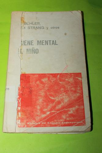 higiene mental del niño  ch buhler