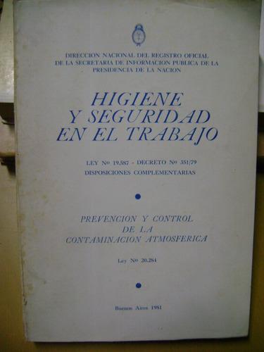 higiene y seguridad en el trabajo-ley 19587y 20284 contamina
