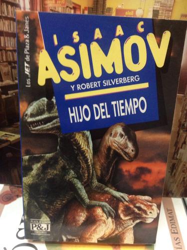 hijo del tiempo - isaac asimov y robert silverberg - novela