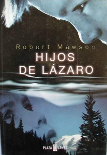 hijos de lázaro robert mawson novela  plaza & janés  drama