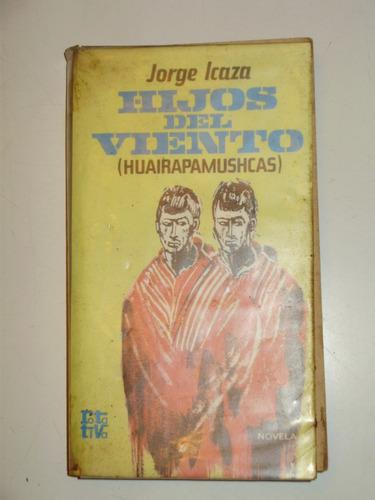 hijos del viento huairapamushcas icaza plaza & janes 1975