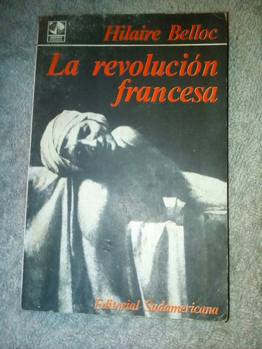 hilaire belloc - la revolucion francesa