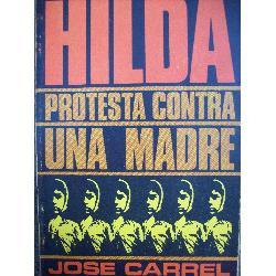 hilda protesta contra una madre jose carrel uruguay año 1968