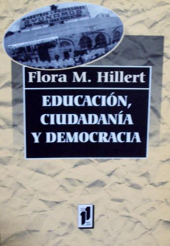 hillert - educacion, ciudadania y democracia