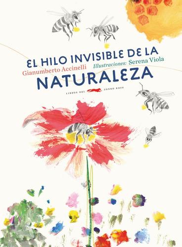 hilo invisible de la naturaleza, accinelli, zorro rojo