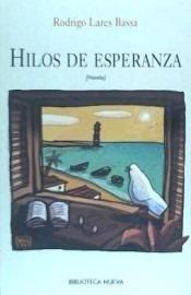 hilos de esperanza(libro novela y narrativa)