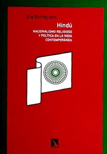 hindú. nacionalismo religioso y política en la india contemp