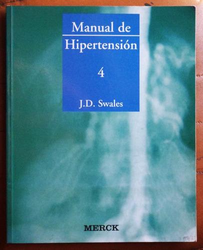 hipertensión 4 / j. d. swales (editorial merck)