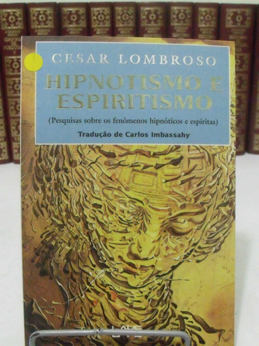 hipnotismo e espiritismo - cesar lombroso