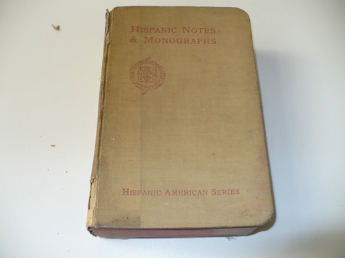 hispanic notes & monografhs de william belmont parker