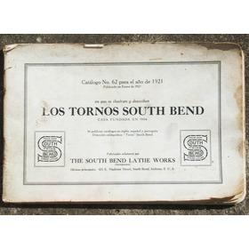 Hist* Catálogo Tornos South Bend Año 1921-envío