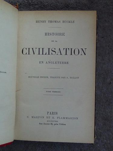 histoire de la civilisation en angleterre vol i 1900 buckle
