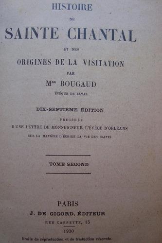histoire de sainte chantal emile bougaud santa juana chantal