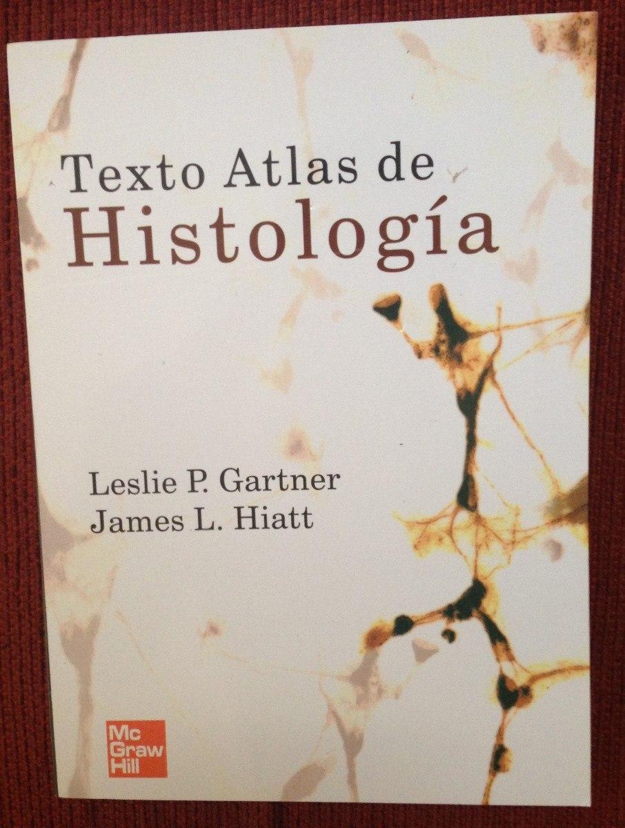 HISTOLOGIA DE GARTNER 3 EDICION PDF