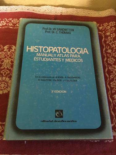 histopatología. manual y atlas para estudiantes y médicos