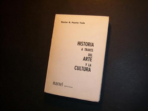 historia a través del arte y la cultura. héctor puerta ynda